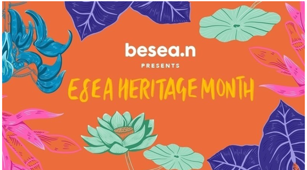 Support the launch of East & South East Asian Heritage Month in the UK